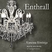 Enthrall: Enthrall Sessions, Book 1 | [Vanessa Fewings]