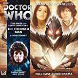 John Dorney The Crooked Man (Doctor Who: The Fourth Doctor Adventures)