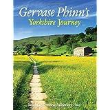 Gervase Phinn's Yorkshire Journeyby Gervase Phinn