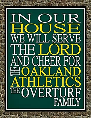 In Our House We Will Serve The Lord And Cheer for The Oakland A's Athletics Personalized Family Name Christian Print - Perfect Gift, baseball sports wall art - multiple sizes