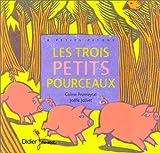 """Afficher """"Les Trois petits pourceaux"""""""