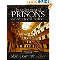 Encyclopedia of Prisons and Correctional Facilities