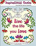 Inspirational Quotes: A Positive & Uplifting Adult Coloring Book (Beautiful Adult Coloring Books) (Volume 9)