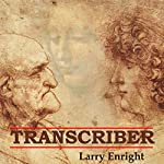 Transcriber | Larry Enright