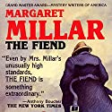 The Fiend Audiobook by Margaret Millar Narrated by Ramon De Ocampo