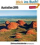 Australien Sehnsuchtskalender 2015: S...