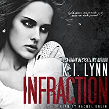 Infraction: Breach, Book 2 Audiobook by K.I. Lynn Narrated by Rachel Orlin