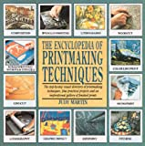 The Encyclopedia of Printmaking Techniques (Encyclopedia of Art) (076240258X) by Martin, Judy