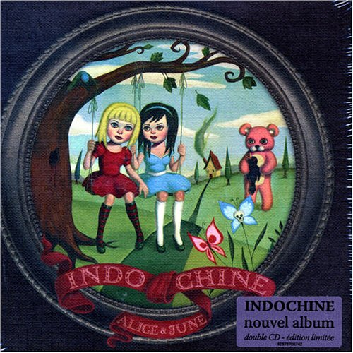 Indochine - Alice & June (CD 1) - Zortam Music