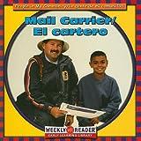 Mail Carrier/El Cartero (People In My Community/La Gente de Mi Comunidad) (0836836863) by JoAnn Early Macken