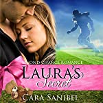 Second Chance Romance: Laura's Secret | Cara Sanibel