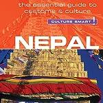 Nepal - Culture Smart!: The Essential Guide to Customs & Culture | Tessa Feller