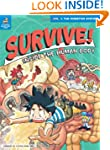 Survive! Inside the Human Body, Vol....