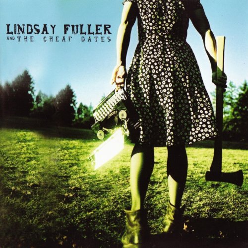 Lindsay Fuller And The Cheap Dates