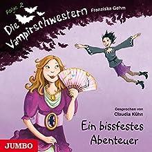 Ein bissfestes Abenteuer (Die Vampirschwestern 2) Hörbuch von Franziska Gehm Gesprochen von: Claudia Kühn