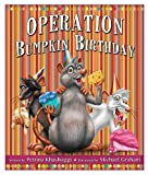 Operation Bumpkin Birthday