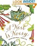 A Nest Is Noisy