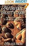 Ayurvedic Beauty Care: Ageless Techni...