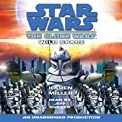 Star Wars: The Clone Wars: Wild Space | [Karen Miller]