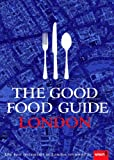The Good Food Guide London 2008