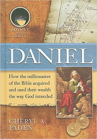 Daniel (Money at Its Best: Millionaires of the Bible)