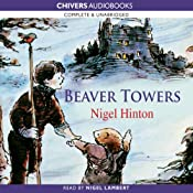 Beaver Towers | [Nigel Hinton]