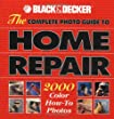 Black & Decker The Complete Photo Guide to Outdoor Home Repair