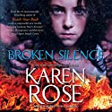 Broken Silence: The Baltimore Series, Book 3.5 Audiobook by Karen Rose Narrated by Marguerite Gavin