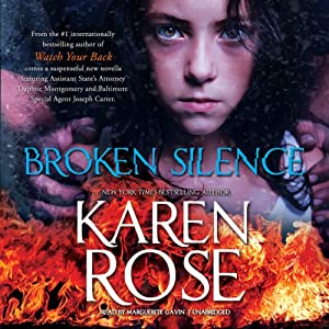 Broken Silence: The Baltimore Series, Book 3.5 | [Karen Rose]