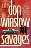 Savages (0099556308) by Winslow, Don