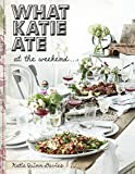 What Katie Ate At The Weekend (English Edition)