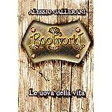 ROOTWORLD - Libro terzo - Le uova della vita (La Saga di ROOTWORLD Vol. 3)di Alessio Gallerani