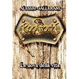 ROOTWORLD - Libro terzo - Le uova della vita (La Saga di ROOTWORLD)di Alessio Gallerani