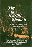 img - for Fire in Forestry, Forest Fire Management and Organization (Volume 2) book / textbook / text book