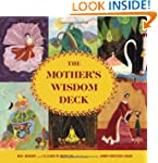 The Mother's Wisdom Deck: A 52-Card O...