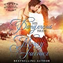 His Dangerous Bride: The Brides of Paradise Ranch - Spicy Version, Book 2 Audiobook by Merry Farmer Narrated by Aundrea Mitchell