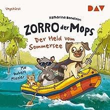 Der Held vom Sommersee (Zorro der Mops 2) Hörbuch von Katharina Bendixen Gesprochen von: Robert Missler