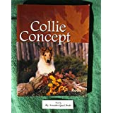 Collie Concept ~ George Bobbee Roos