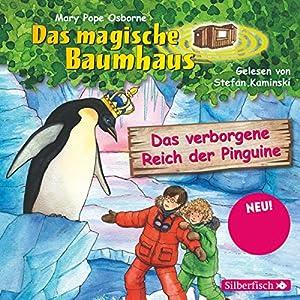 Das verborgene Reich der Pinguine (Das magische Baumhaus 38) Hörbuch