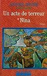 Un acte de terreur, tome 1 : Nina par André Brink