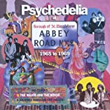 Psychedelia At Abbey Road 1965-1969 [Explicit]