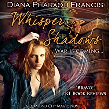 Whisper of Shadows: The Diamond City Magic Novels, Book 3 Audiobook by Diana Pharaoh Francis Narrated by Marlee Johnson