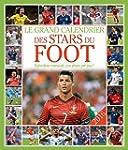 Le grand Calendrier des stars du foot...
