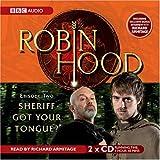 Robin Hood, Sheriff Got Your Tongue?