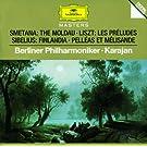 Smetana: The Moldau / Sibelius: Finlandia; Pell�as et M�lisande / Liszt: Les Pr�ludes