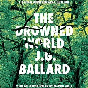 The Drowned World | [J. G. Ballard]