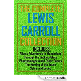 The Complete Lewis Carroll Collection (English Edition)