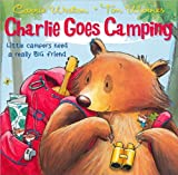 img - for charlie goes camping book / textbook / text book