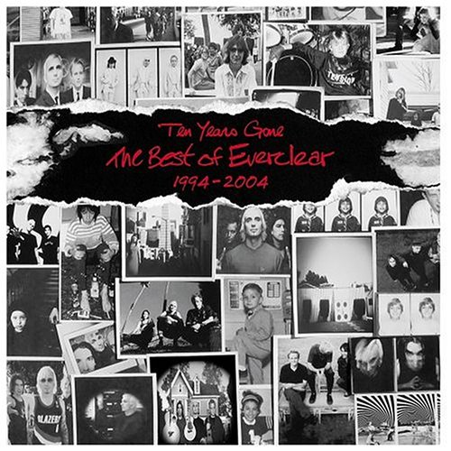 Everclear - Ten Years Gone: The Best of Everclear, 1994 2004 - Zortam Music