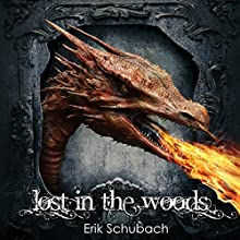 Lost in the Woods Audiobook by Erik Schubach Narrated by Mia DuBois